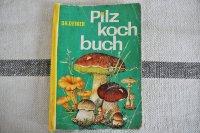 ドイツ・DDR(旧東ドイツ時代)きのこの本/Pilz kochbuch 1963