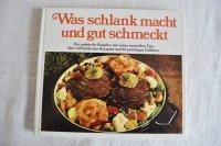 ドイツ・料理本Was schlank macht und gut schmeckt 1979年